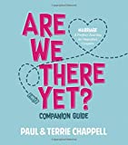 img - for Are We There Yet? Companion Guide: Marriage A Perfect Journey for Imperfect Couples book / textbook / text book