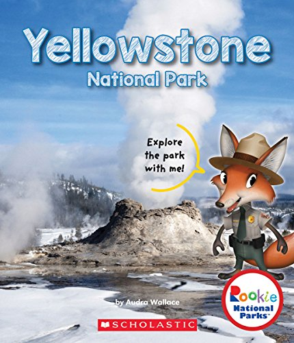 Yellowstone National Park (Rookie National Parks)