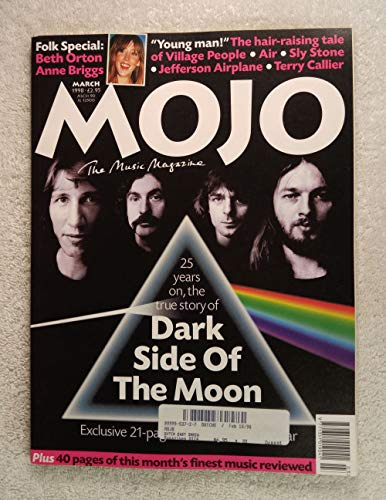 Pink Floyd - 25 Years on, The True Story of Dark Side of The Moon - Exclusive 21 page Spectacular - Mojo Magazine - Issue #52 - March 1998 - Folk Special: Beth Orton & Anne Briggs, Village People articles