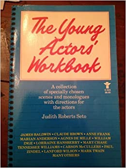 Young Actors Workbook By Judith Roberts Seto 1984 05 03 Amazon Com Books