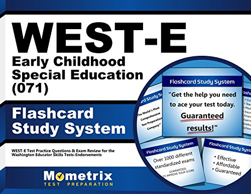 WEST-E Early Childhood Special Education (071) Flashcard Study System: WEST-E Test Practice Questions & Exam Review for the Washington Educator Skills Tests-Endorsements (Cards)