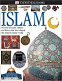Islam, Philip Wilkinson and Dorling Kindersley Publishing Staff, 078948871X
