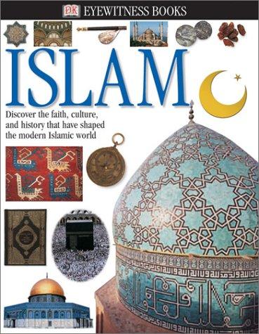 Eyewitness: Islam (Eyewitness Books)