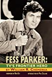 Fess Parker, William R. Chemerka, 1593936559