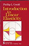 Introduction to Linear Elasticity, Gould, Phillip L., 0387908765