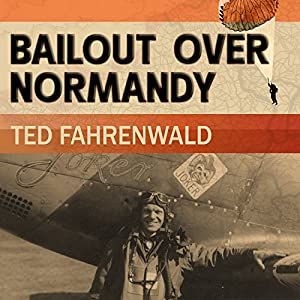 Bailout Over Normandy Audiobook