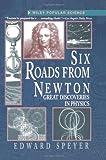 Six Roads from Newton, Edward Speyer, 0471159646