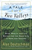 A Tale of Two Valleys, Alan Deutschman, 0767907043
