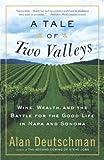 A Tale of Two Valleys, Alan Deutschman, 0767907043