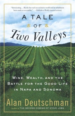 A Tale of Two Valleys: Wine, Wealth and the Battle for the Good Life in Napa and - Napa Valley Outlets