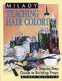 Teaching Hair Coloring (Milady)