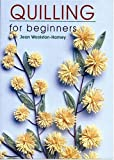 img - for Quilling for Beginners book / textbook / text book