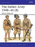 The Italian Army 1940-45 (2), Philip S. Jowett, 1855328658