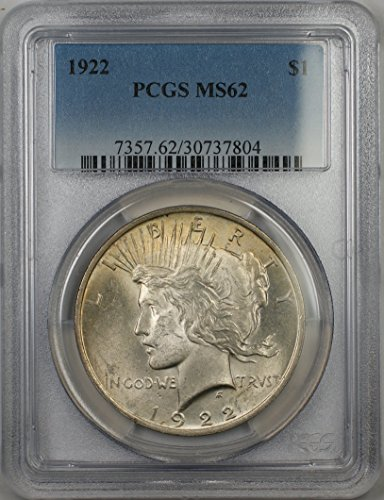 1922 Peace Silver Dollar Coin $1 PCGS MS-62 (1D) Light Toning Better Quality