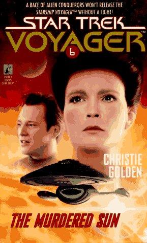 The Murdered Sun (Star Trek Voyager, No 6)