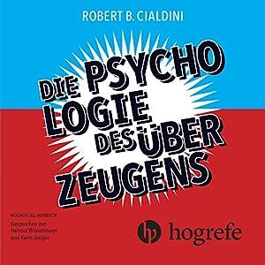 Die Psychologie des Überzeugens Hörbuch