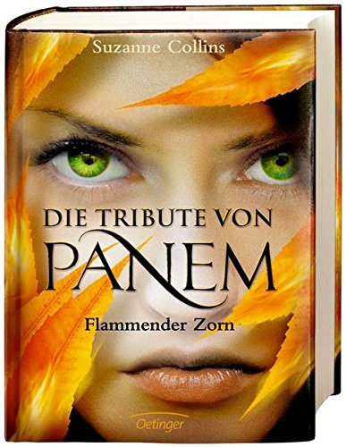 Flammender Zorn (Die Tribute Von Panem 3) (German Edition)