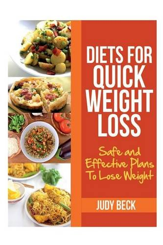 Download Diets for Quick Weight Loss: Safe and Effective Diet Ideas That Will Help You Lose Weight PDF