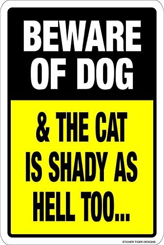 Vincenicy Metallschild Beware Dog & Cat is Shady AS Hell Too, 30,5 x 20,3 cm 12 x 8 Inch As Picture180
