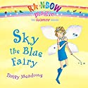 Rainbow Magic: Sky the Blue Fairy Audiobook by Daisy Meadows Narrated by Kathleen McInerney