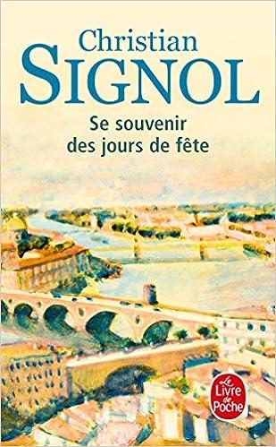 Amazon Fr Se Souvenir Des Jours De Fete Christian Signol