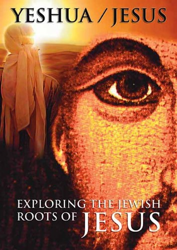 Yeshua: Exploring...