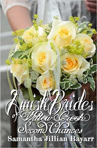 Amish Brides of Willow Creek: Second Chances: Book Two