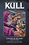 img - for Chronicles of Kull Volume 3: Screams in the Dark and Other Stories (The Chronicles of Kull) by Roy Thomas (2010-10-05) book / textbook / text book