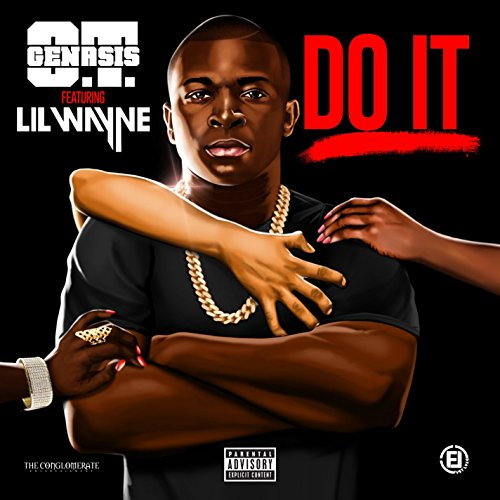 Do It (feat. Lil Wayne [Explicit]