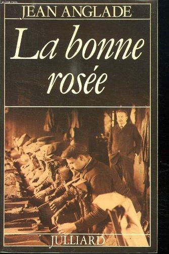 La bonne rosée: Roman (French Edition)