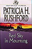 Red Sky in Mourning, Patricia H. Rushford, 1556617313