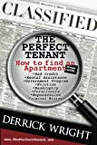 The Perfect Tenant: How to find an Apartment even with - Bad Credit -Rental Assistance - Government Program - Eviction - Bankruptcy - Foreclosure - Repossession - Criminal History