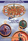Follow Your Career Star, Jon Snodgrass, 1575660431