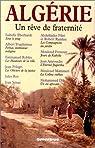 Algérie, un rêve de fraternité par Feraoun
