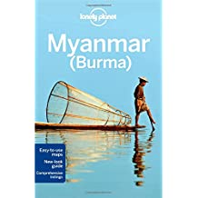 Lonely Planet Myanmar (Burma) 11th Ed.: 11th Edition