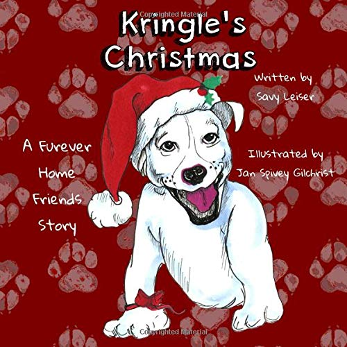 Kringles For Christmas.Kringle S Christmas A Furever Home Friends Story The