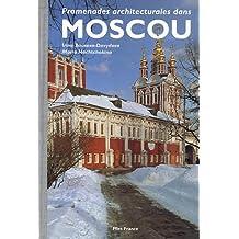 Promenades architecturales dans Moscou