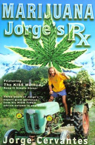 Marijuana: Jorge's RX