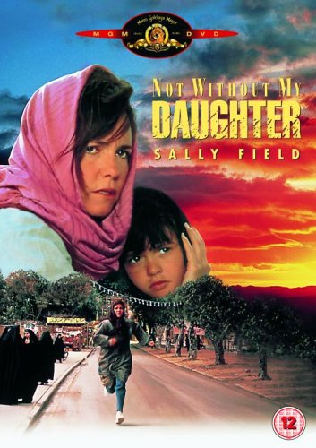 Not Without My Daughter  DVD   Amazon.co.uk  Sally Field 6b7e49d45dae5