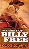img - for The Guns of Billy Free book / textbook / text book