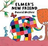 Elmer's New Friend, David McKee, 1842700340
