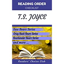 Reading order checklist: T.S. Joyce - Series read order: Saw Bears, Gray Back Bears, Bears Fur Hire, Bear Valley Shifters and more!