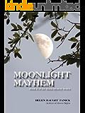 Moonlight Mayhem (Moon Mystery Series Book 2)