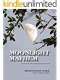 Moonlight Mayhem (Moon Mystery Series Book 2)