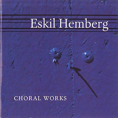(Hemberg: Choral Works)