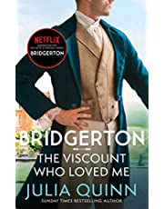 Bridgerton: The Viscount Who Loved Me (Bridgertons Book 2): The Sunday Times bestselling inspiration for the Netflix Original Series Bridgerton