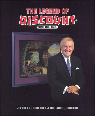 The Legend Of Discount Tire Co  Inc  2002 Hardcover  Dust Jacket
