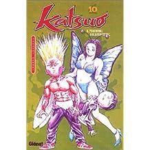 KATSUO L'ARME HUMAINE T10