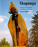 img - for Chapungu: Custom and Legend- A Culture In Stone Chicago 2003 book / textbook / text book