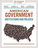 img - for MindTap Political Science, 1 term (6 months) Printed Access Card for Wilson/Dilulio/Bose/Levendusky's American Government: Institutions and Policies, 16th book / textbook / text book